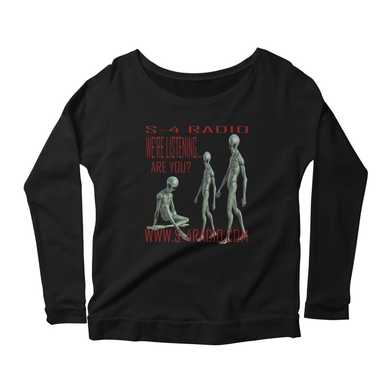 We're Listening... Women's Scoop Neck Longsleeve T-Shirt by forestmoonparanormal's Artist Shop
