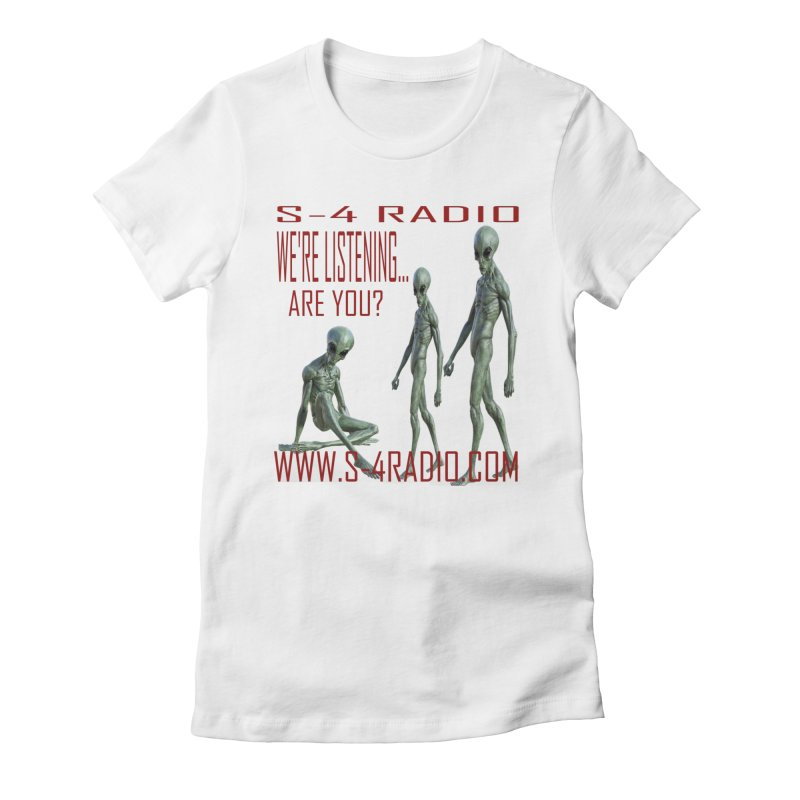 We're Listening... Women's Fitted T-Shirt by forestmoonparanormal's Artist Shop