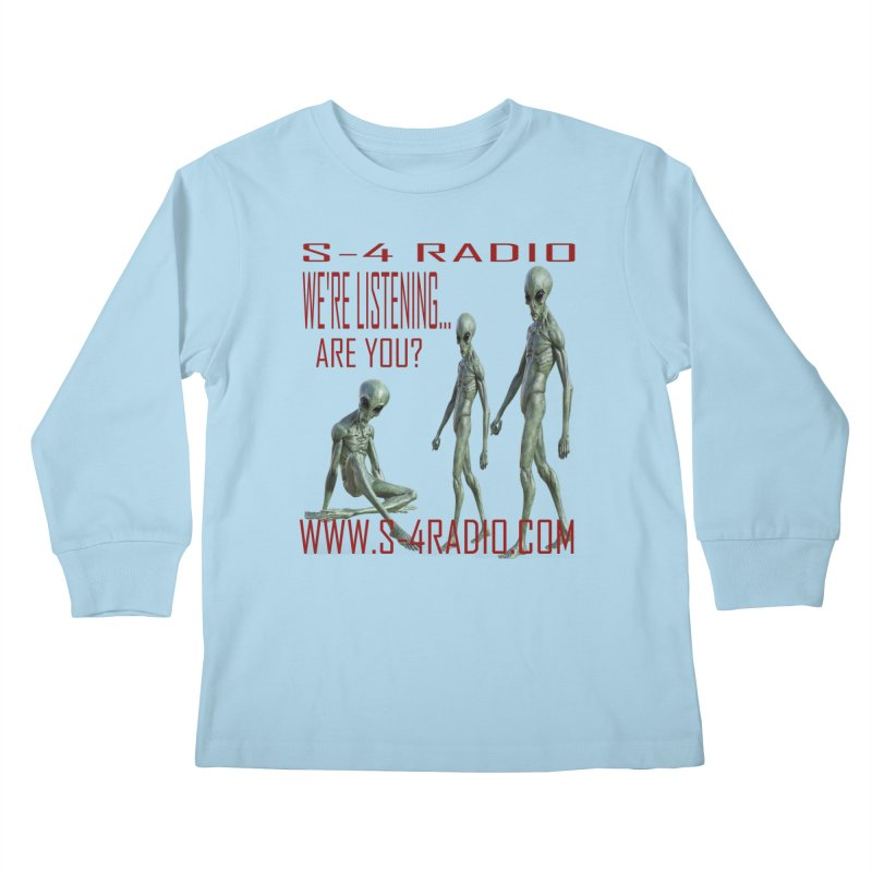 We're Listening... Kids Longsleeve T-Shirt by forestmoonparanormal's Artist Shop