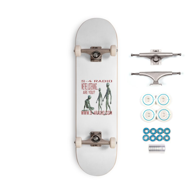 We're Listening... Accessories Complete - Basic Skateboard by forestmoonparanormal's Artist Shop
