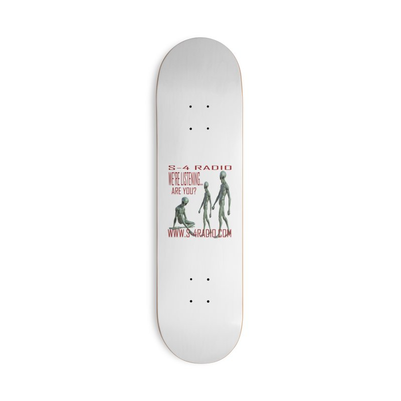 We're Listening... Accessories Deck Only Skateboard by forestmoonparanormal's Artist Shop