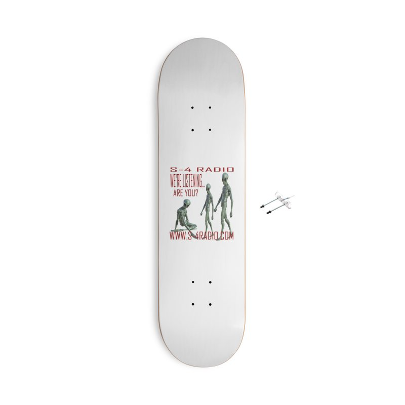 We're Listening... Accessories Skateboard by forestmoonparanormal's Artist Shop