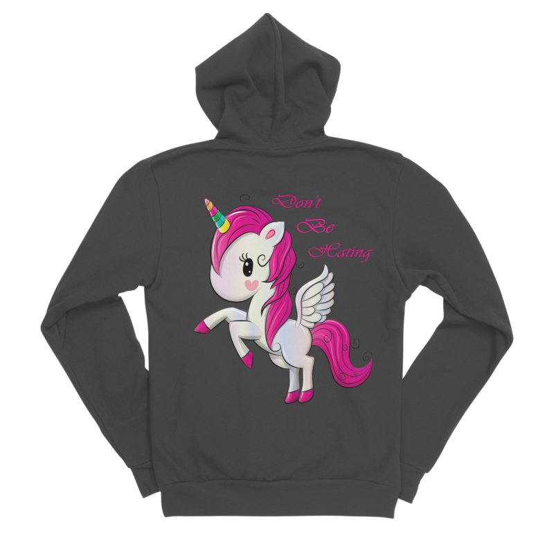 Don't Be Hating Women's Sponge Fleece Zip-Up Hoody by forestmoonparanormal's Artist Shop