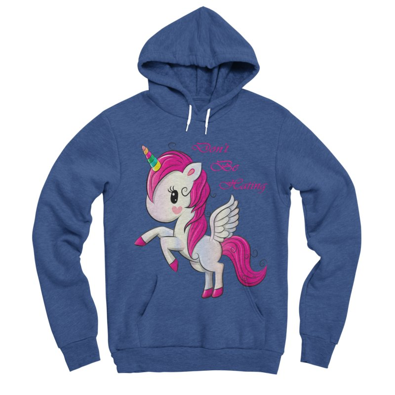 Don't Be Hating Women's Sponge Fleece Pullover Hoody by forestmoonparanormal's Artist Shop