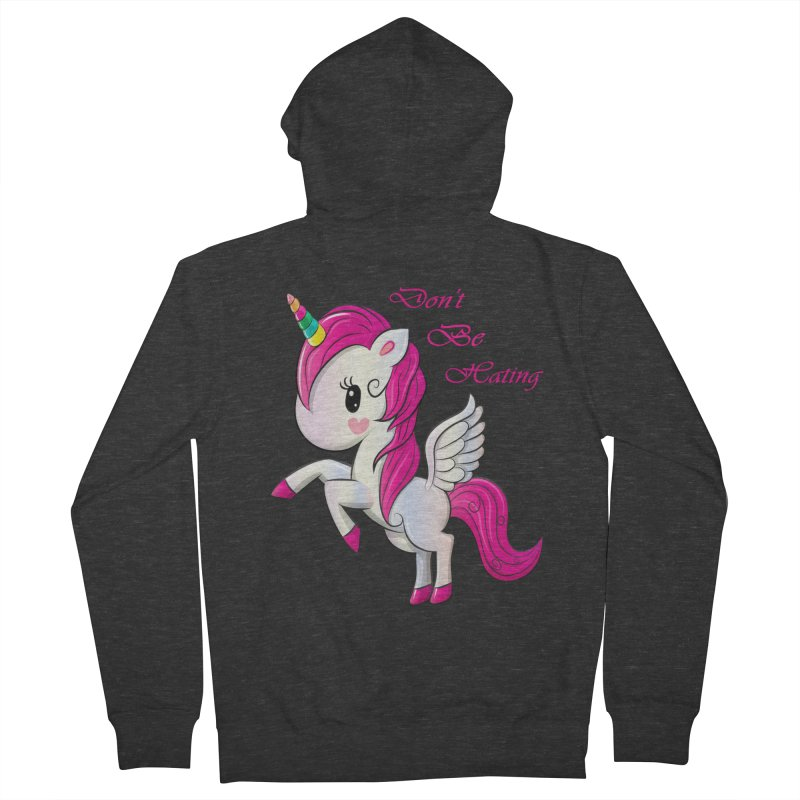 Don't Be Hating Men's French Terry Zip-Up Hoody by forestmoonparanormal's Artist Shop