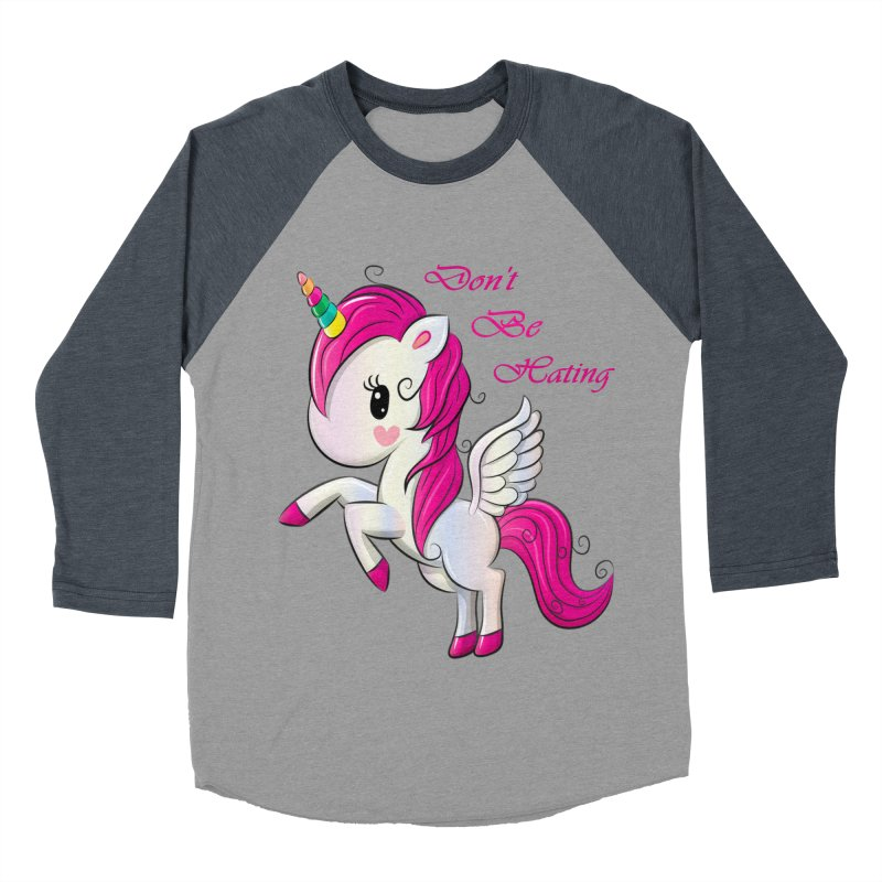 Don't Be Hating Men's Baseball Triblend Longsleeve T-Shirt by forestmoonparanormal's Artist Shop