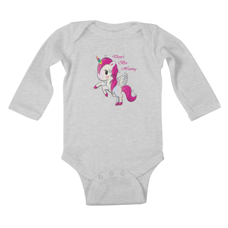 Don't Be Hating Kids Baby Longsleeve Bodysuit by forestmoonparanormal's Artist Shop