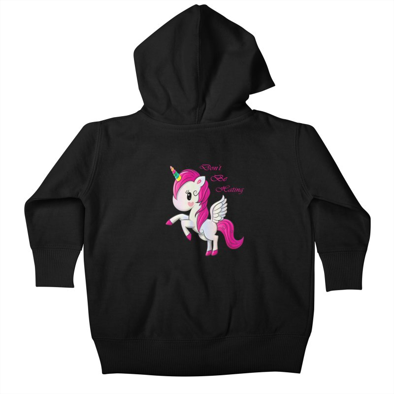 Don't Be Hating Kids Baby Zip-Up Hoody by forestmoonparanormal's Artist Shop