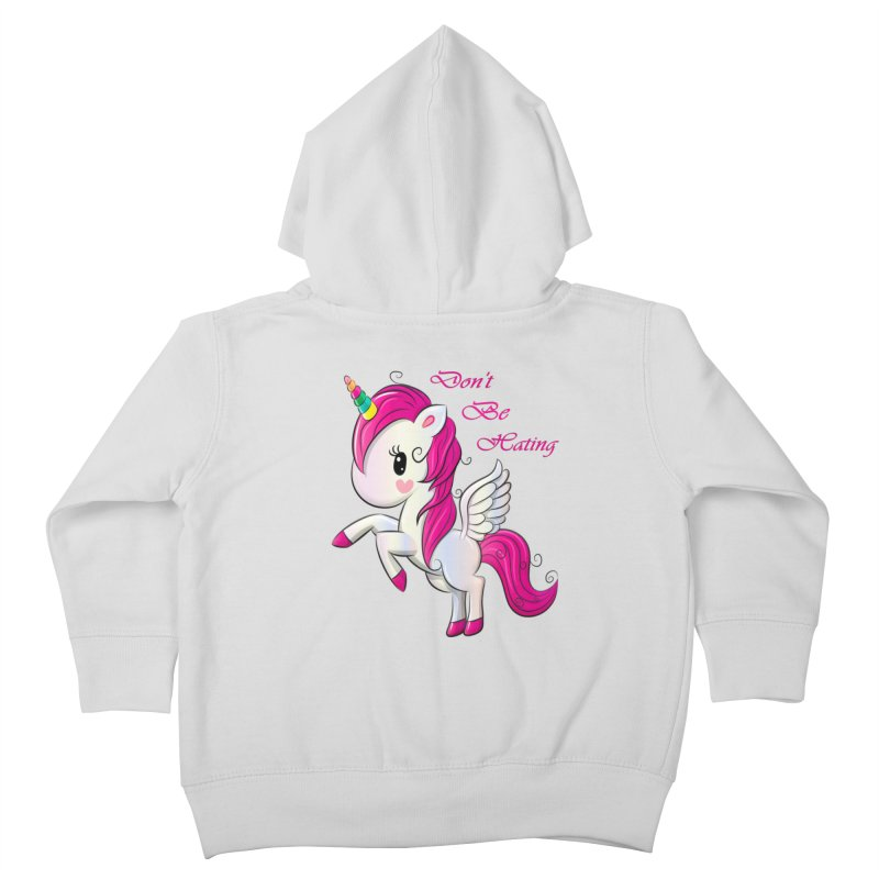 Don't Be Hating Kids Toddler Zip-Up Hoody by forestmoonparanormal's Artist Shop