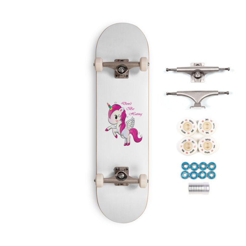 Don't Be Hating Accessories Complete - Premium Skateboard by forestmoonparanormal's Artist Shop