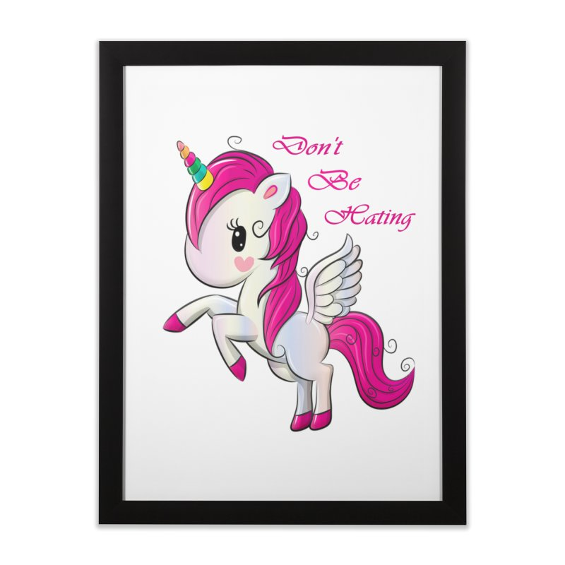 Don't Be Hating Home Framed Fine Art Print by forestmoonparanormal's Artist Shop