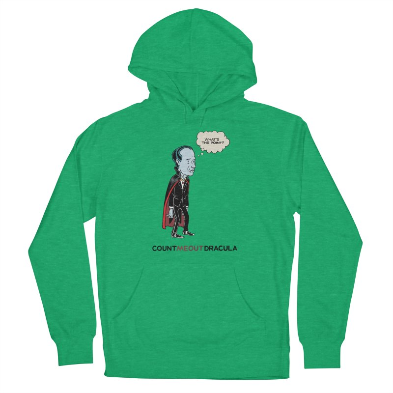 Count Me Out Dracula Men's Pullover Hoody by forlornfunnies's haute couture