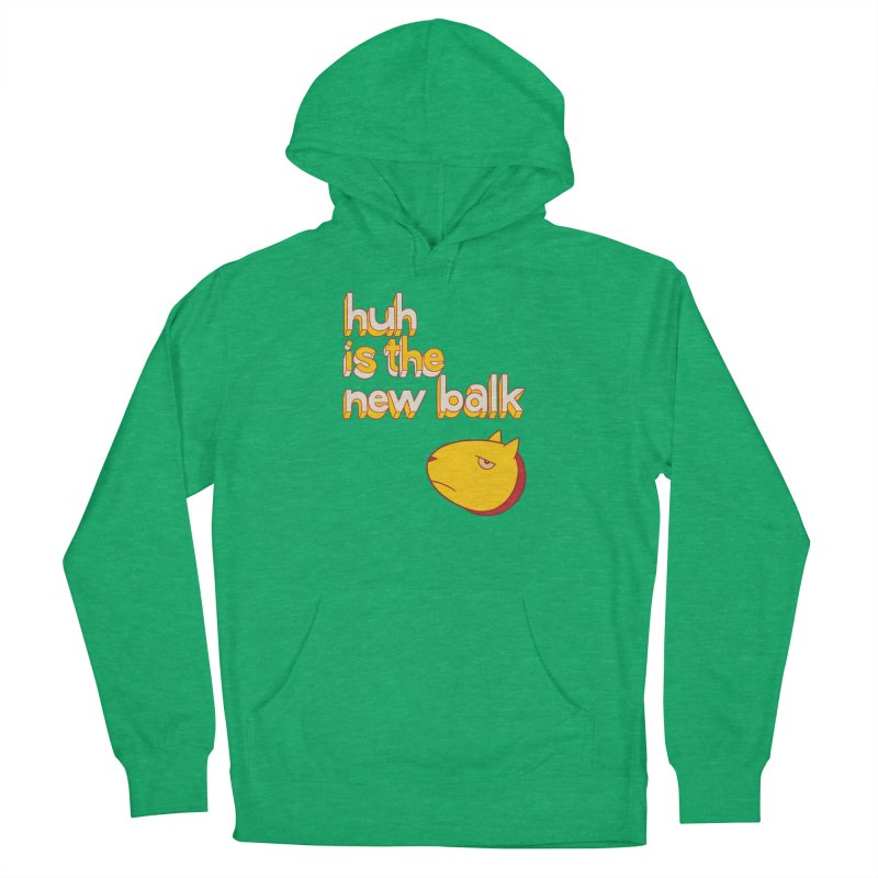 Huh is the New Balk Men's Pullover Hoody by forlornfunnies's haute couture