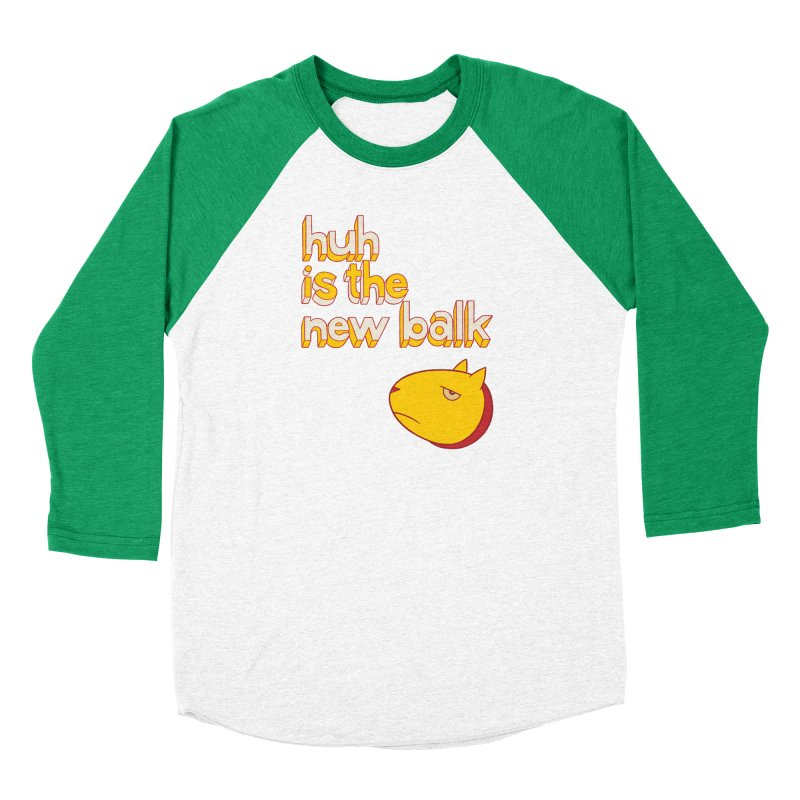 Huh is the New Balk Men's Baseball Triblend T-Shirt by forlornfunnies's haute couture