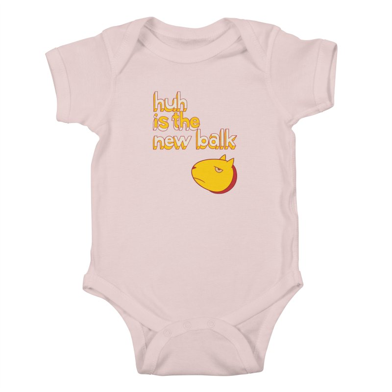 Huh is the New Balk Kids Baby Bodysuit by forlornfunnies's haute couture