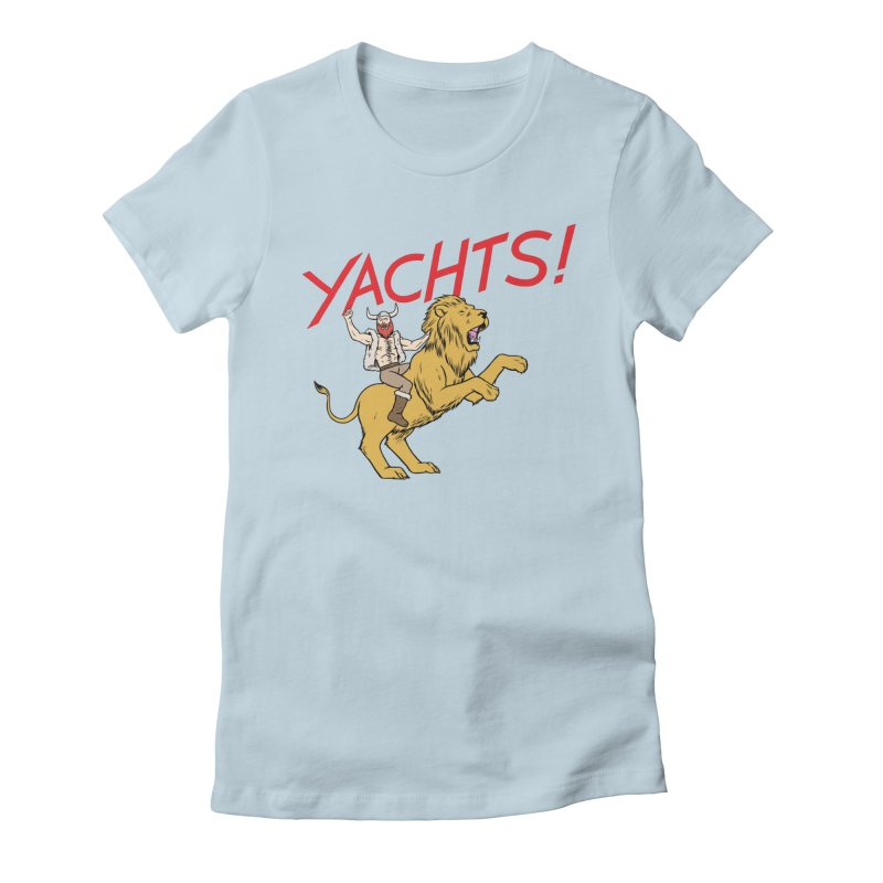 Yachts! Women's Fitted T-Shirt by forlornfunnies's haute couture