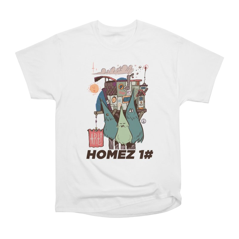 Forpe Goes Homez Women's Classic Unisex T-Shirt by forpe's Artist Shop