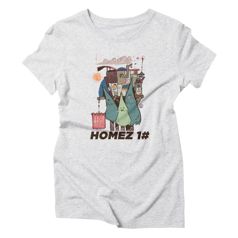 Forpe Goes Homez Women's Triblend T-Shirt by forpe's Artist Shop