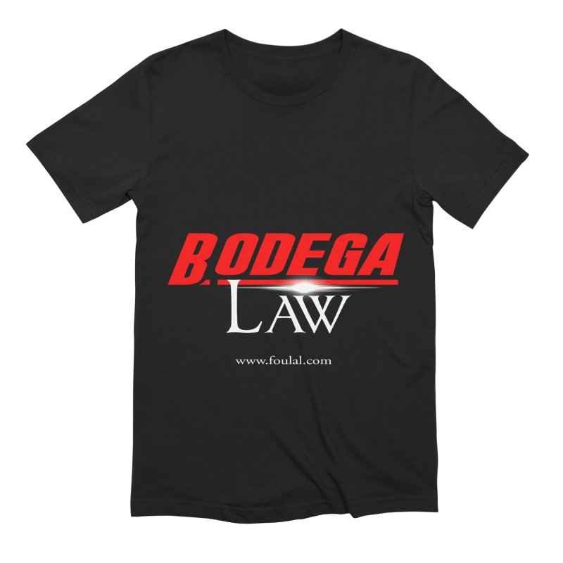 Bodega Law Men's Extra Soft T-Shirt by foulal's Artist Shop