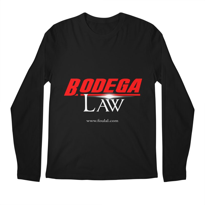 Bodega Law Men's Regular Longsleeve T-Shirt by foulal's Artist Shop