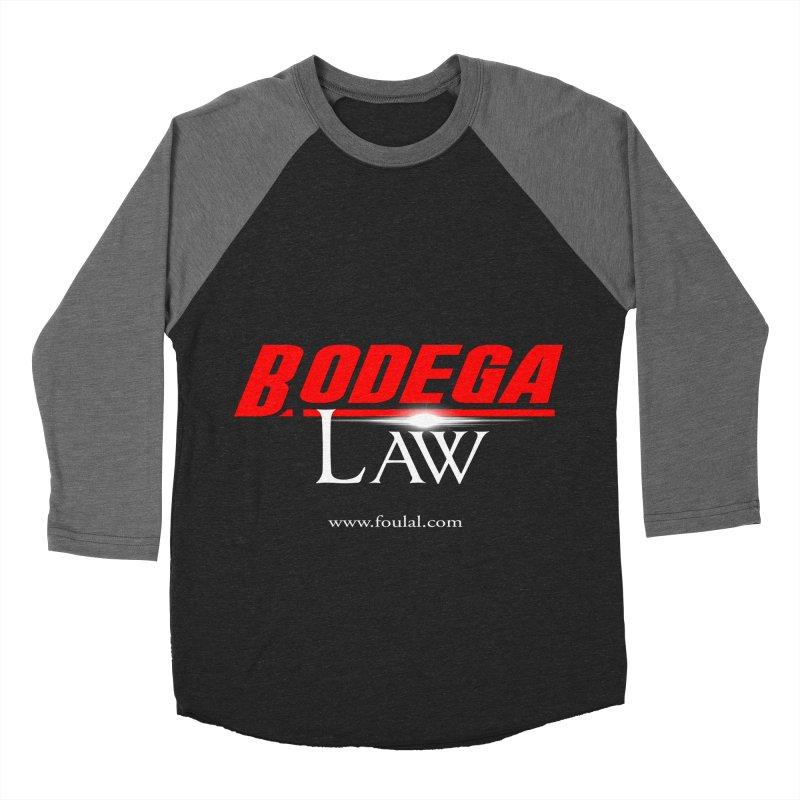 Bodega Law Women's Baseball Triblend Longsleeve T-Shirt by foulal's Artist Shop