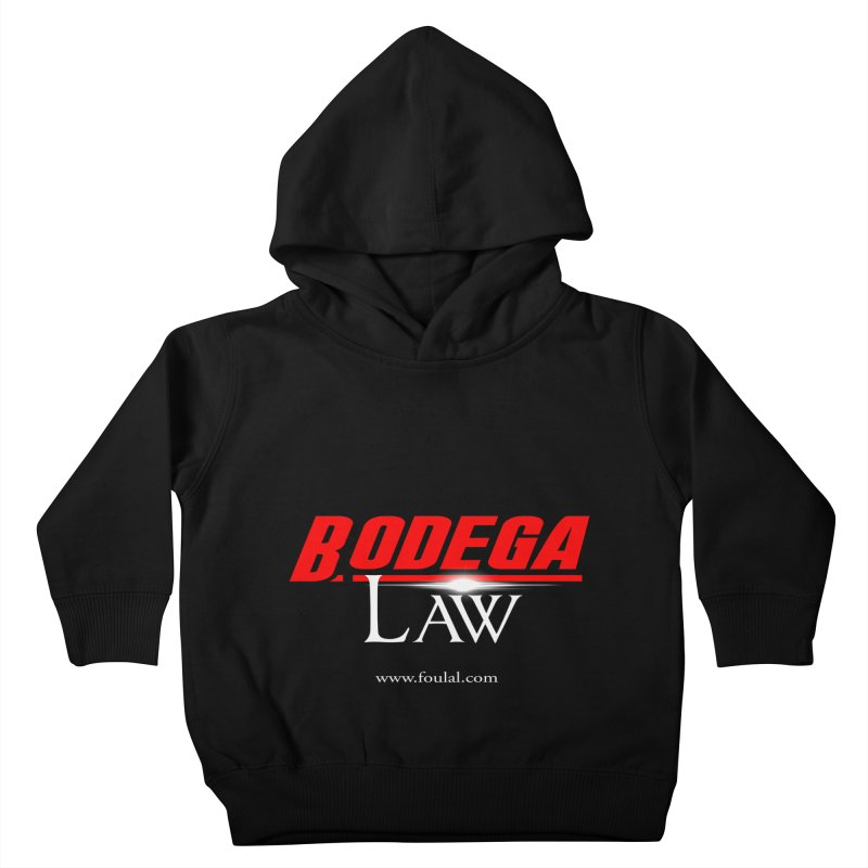 Bodega Law Kids Toddler Pullover Hoody by foulal's Artist Shop