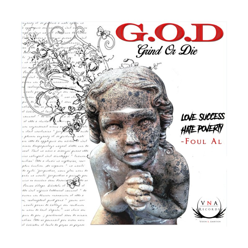G.O.D (Grind Or Die) by foulal's Artist Shop
