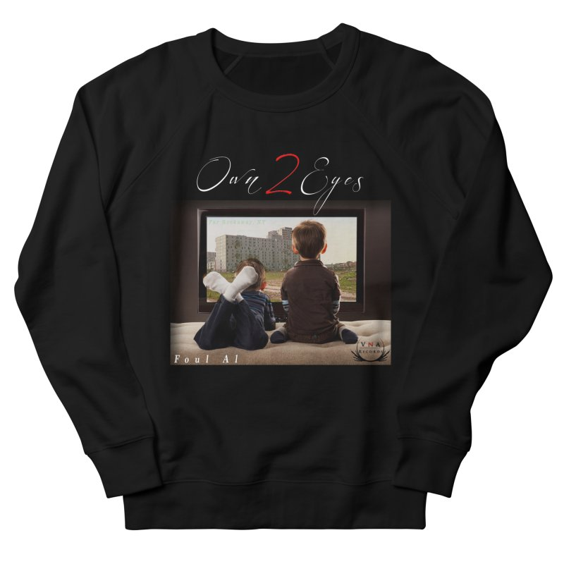 Own 2 Eyes Tee Men's Sweatshirt by foulal's Artist Shop