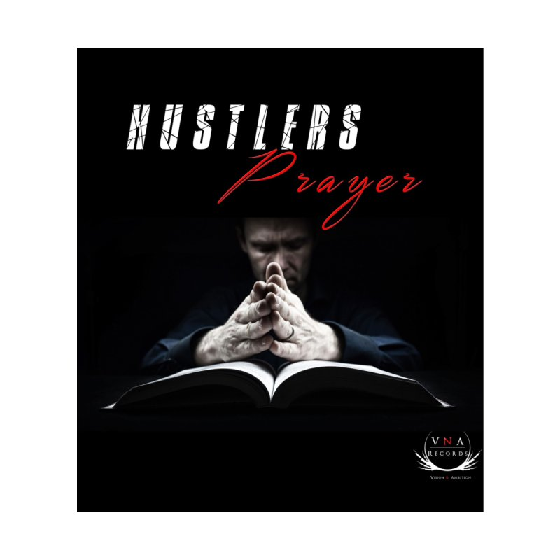 Hustlers Prayer Tee by foulal's Artist Shop