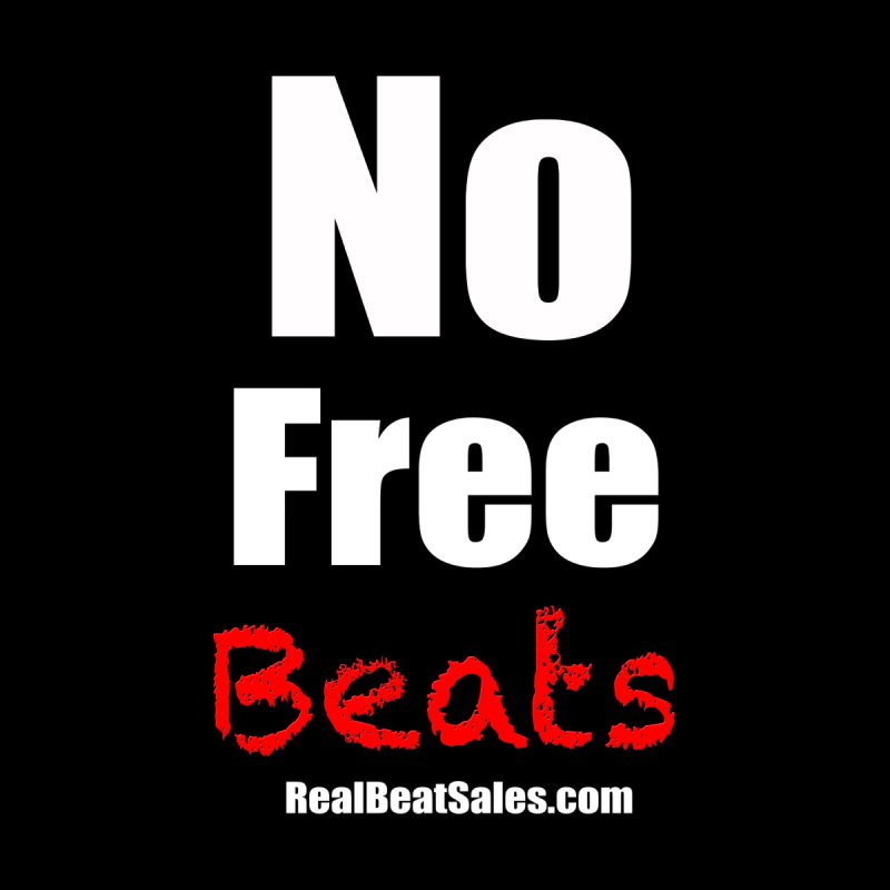 Black No Free Beats Men's Sweatshirt by foulal's Artist Shop