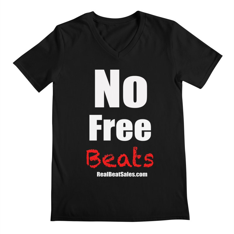 Black No Free Beats Men's V-Neck by foulal's Artist Shop