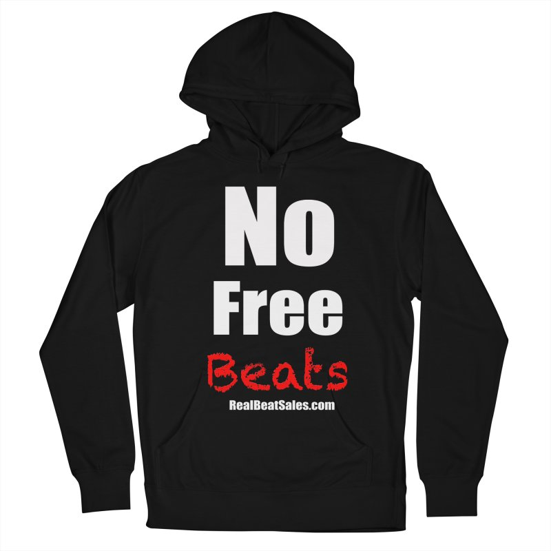 Black No Free Beats Men's French Terry Pullover Hoody by foulal's Artist Shop