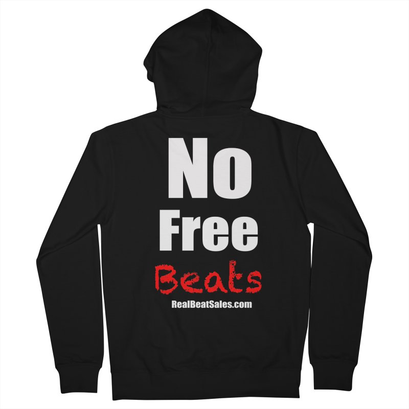 Black No Free Beats Men's French Terry Zip-Up Hoody by foulal's Artist Shop