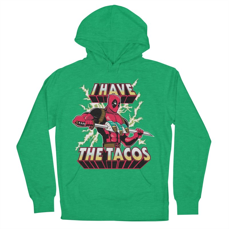 I Have The Tacos Women's Pullover Hoody by foureyedesign's shop