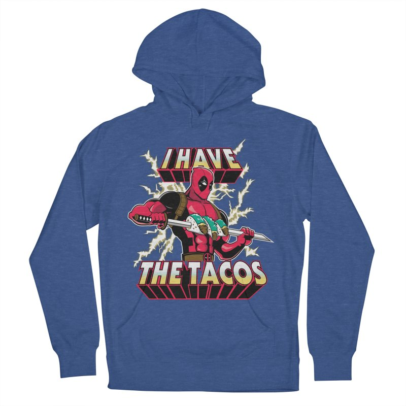 I Have The Tacos Men's Pullover Hoody by foureyedesign's shop