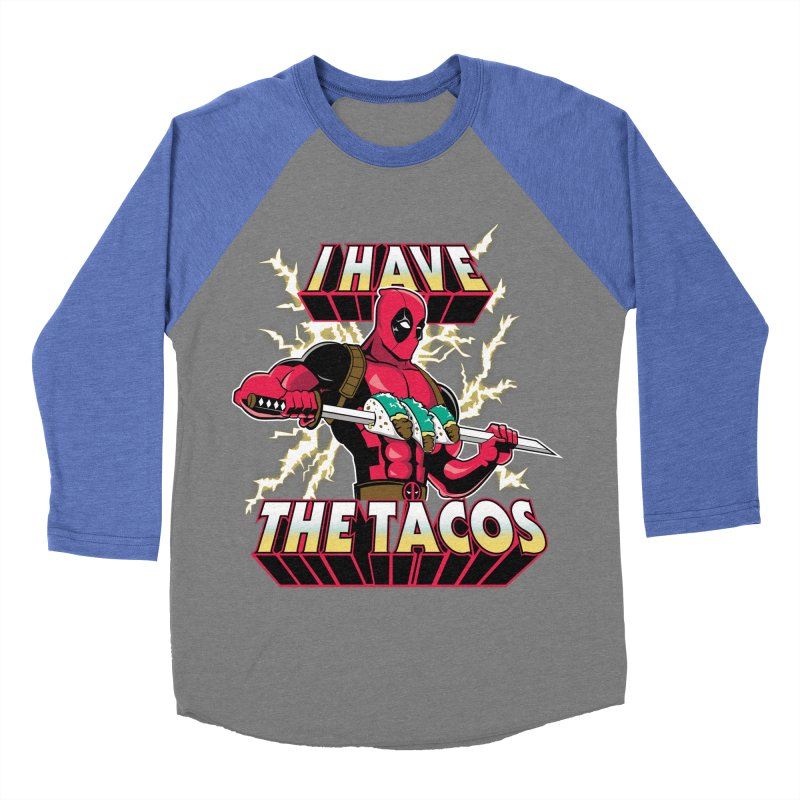 I Have The Tacos Women's Baseball Triblend T-Shirt by foureyedesign's shop