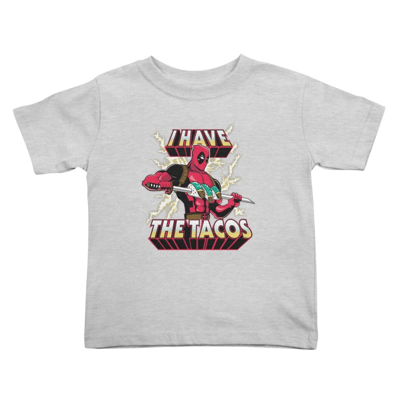 I Have The Tacos Kids Toddler T-Shirt by foureyedesign's shop