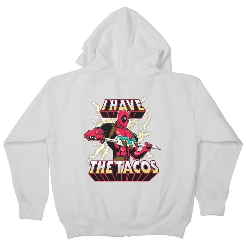I Have The Tacos Kids Zip-Up Hoody by foureyedesign's shop