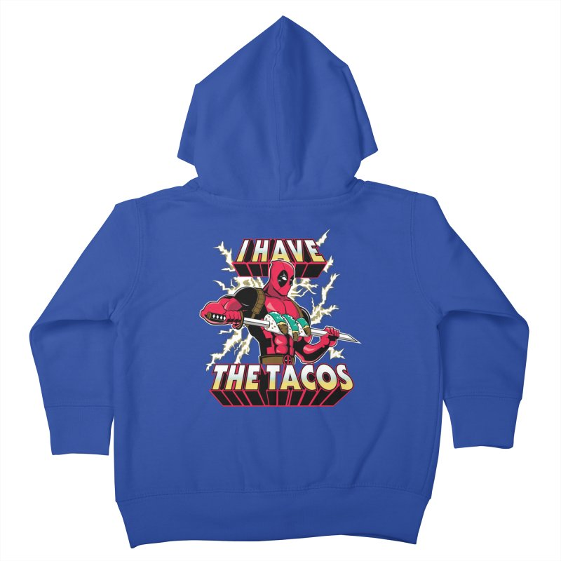 I Have The Tacos Kids Toddler Zip-Up Hoody by foureyedesign's shop