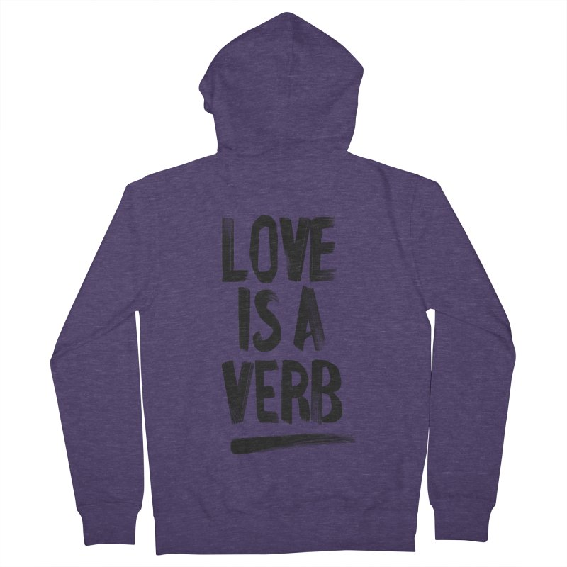 Love Is A Verb Men's Zip-Up Hoody by foxandeagle's Artist Shop