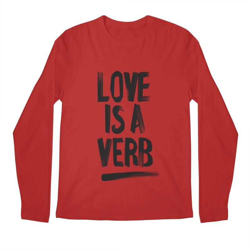 Love Is A Verb Men's Longsleeve T-Shirt by foxandeagle's Artist Shop