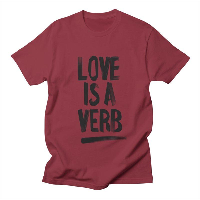 Love Is A Verb Men's Regular T-Shirt by foxandeagle's Artist Shop