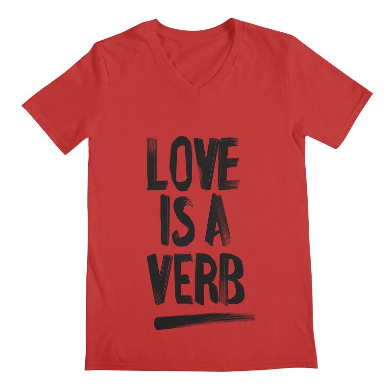Love Is A Verb Men's Regular V-Neck by foxandeagle's Artist Shop
