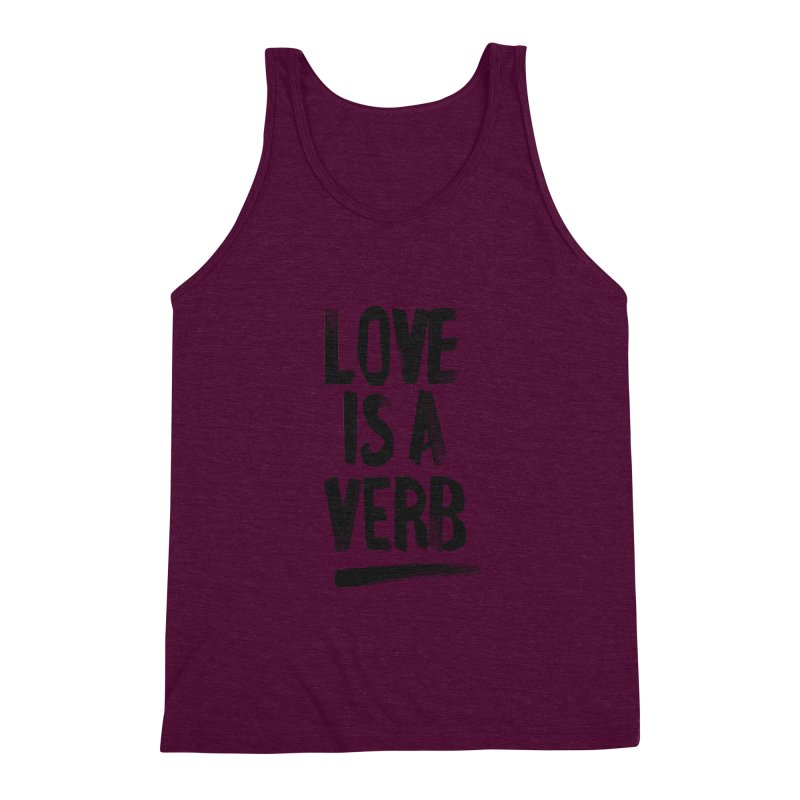 Love Is A Verb Men's Triblend Tank by foxandeagle's Artist Shop