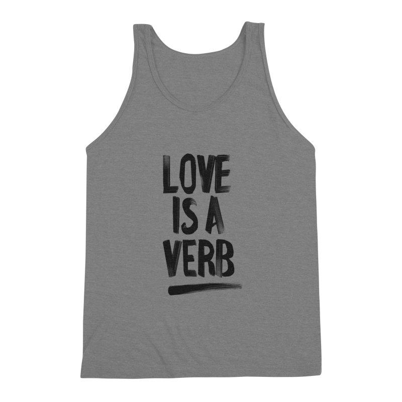 Love Is A Verb Men's Triblend Tank by foxandeagle's Artist Shop