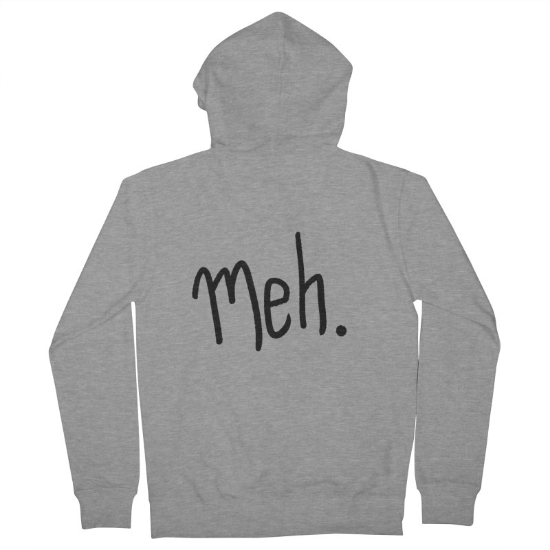 Meh Men's Zip-Up Hoody by foxandeagle's Artist Shop