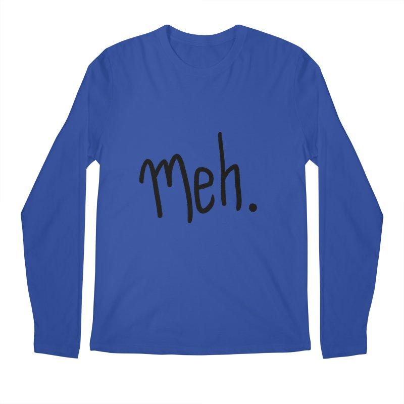 Meh Men's Regular Longsleeve T-Shirt by foxandeagle's Artist Shop