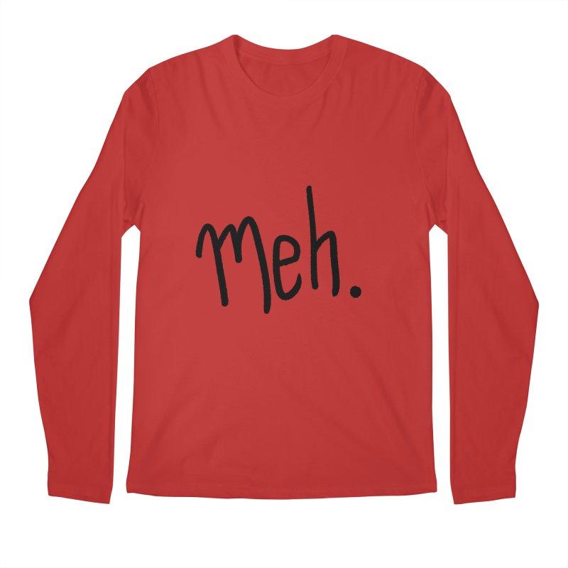 Meh Men's Longsleeve T-Shirt by foxandeagle's Artist Shop
