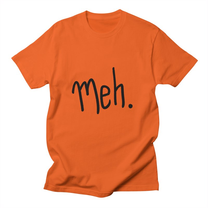 Meh Men's Regular T-Shirt by foxandeagle's Artist Shop
