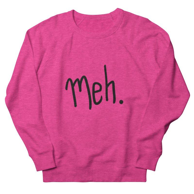 Meh Men's Sweatshirt by foxandeagle's Artist Shop